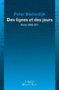 Les lignes et les jours : notes 2008-2011