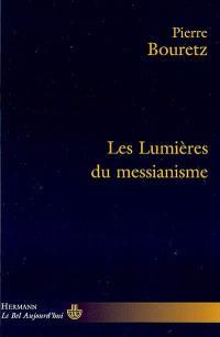 Les lumières du messianisme