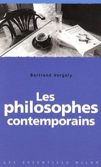 Les philosophes contemporains