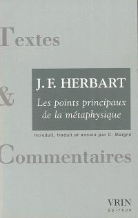 Les points principaux de la métaphysique. Précédé de Le réalisme rigoureux de J.F. Herbart