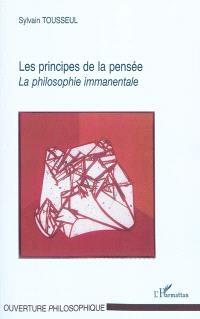 Les principes de la pensée : la philosophie immanentale