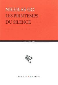 Les printemps du silence : essai