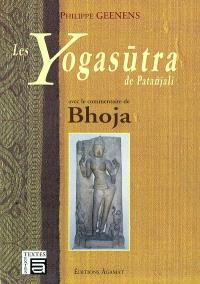 Les Yogasutra de Patanjali : avec le commentaire de Bhoja