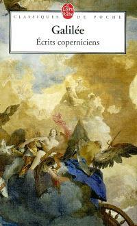 Lettre à Christine de Lorraine et autres récits coperniciens