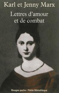 Lettres d'amour et de combat : 1839-1878