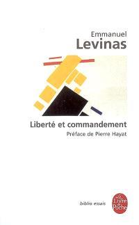 Liberté et commandement; Transcendance et hauteur