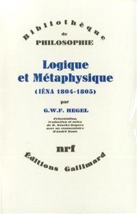 Logique et métaphysique : Iéna 1804--1805