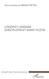 Logos et langage chez Plotin et avant Plotin