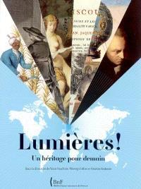 Lumières ! : un héritage pour demain