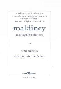 Maldiney, une singulière présence. Existence, crise et création
