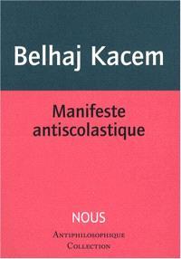 Manifeste antiscolastique