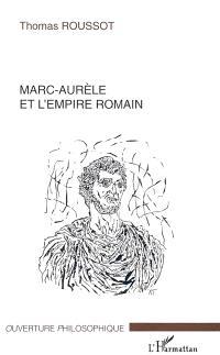 Marc-Aurèle et l'Empire romain