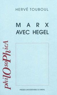 Marx avec Hegel