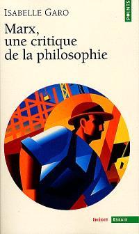 Marx, une critique de la philosophie