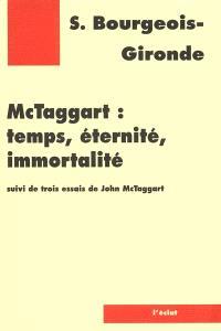 McTaggart, temps, éternité, immortalité