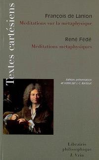 Méditations sur la métaphysique. Méditations métaphysiques