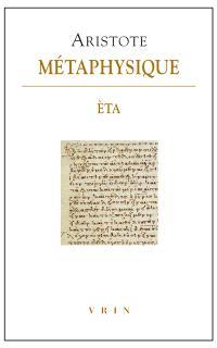 Métaphysique. Volume 8, Livre Eta