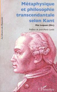 Métaphysique et philosophie transcendantale selon Kant