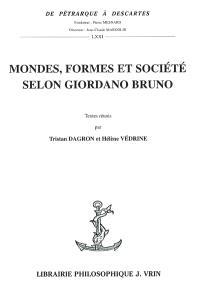 Mondes, formes et société selon Giordano Bruno