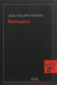 Mythopées : un portrait de la modernité tardive