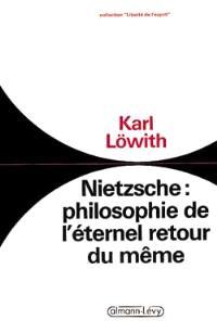 Nietzsche : philosophie de l'éternel retour du même