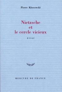 Nietzsche et le cercle vicieux
