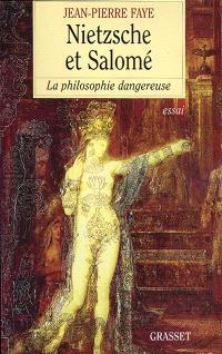 Nietzsche et Salomé : la philosophie dangereuse
