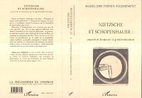 Nietzsche et Schopenhauer : encore et toujours la prédestination