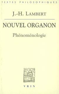 Nouvel Organon : Phénoménologie