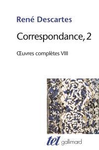 Oeuvres complètes, Volume 8, Correspondance. Volume 2