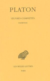 Oeuvres complètes. Volume 8-1, Parménide