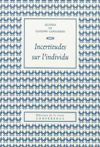 Oeuvres de Giuseppe Capograssi, Incertitudes sur l'individu