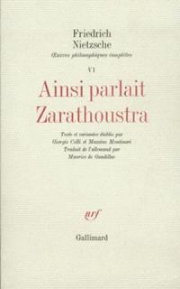 Oeuvres philosophiques complètes. Volume 6, Ainsi parlait Zarathoustra