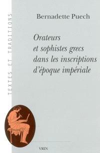Orateurs et sophistes grecs dans les inscriptions d'époque impériale