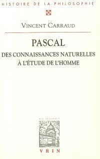 Pascal : des connaissances naturelles à l'étude de l'homme