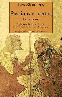 Passions et vertus : fragments