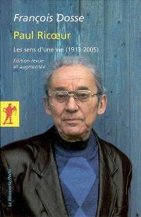 Paul Ricoeur : les sens d'une vie (1913-2005)