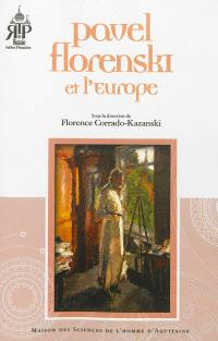 Pavel Florenski et l'Europe