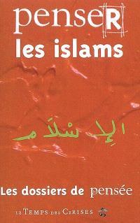 Penser les islams