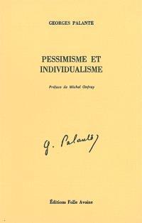 Pessimisme et individualisme