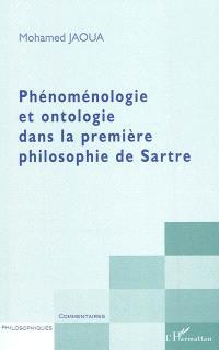 Phénoménologie et ontologie dans la première philosophie de Sartre