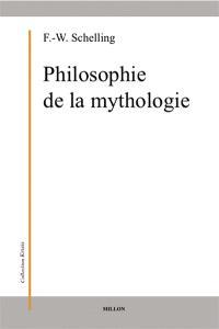 Philosophie de la mythologie. Qu'est-ce qu'un dieu ? : mythologie et question de la pensée. Schelling et l'Orient