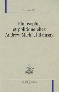Philosophie et politique chez Andrew Michael Ramsay