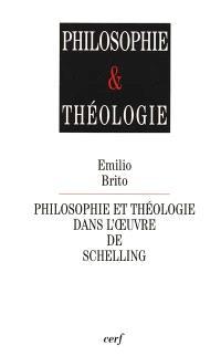 Philosophie et théologie dans l'oeuvre de Schelling