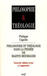 Philosophie et théologie dans la pensée de Martin Heidegger