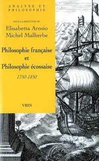 Philosophie française et philosophie écossaise : 1750-1850