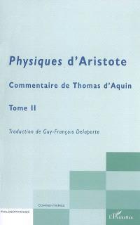 Physiques d'Aristote : commentaire de Thomas d'Aquin. Volume 2