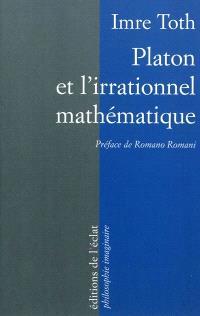 Platon et l'irrationnel mathématique