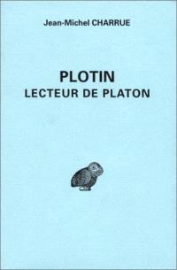 Plotin, lecteur de Platon