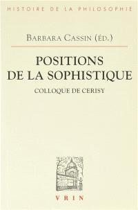Positions de la sophistique : actes